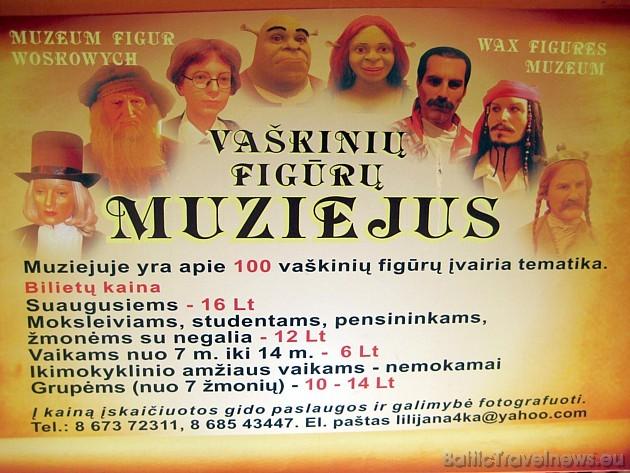 Plašāka informācija par Vaska figūru muzeju: www.waxfigures.tik.lt